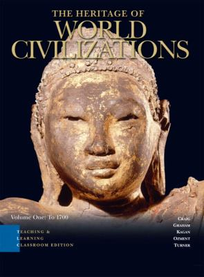 Heritage of World Civilizations Teaching and Learning Classroom Edition