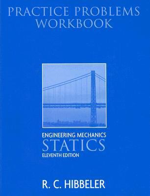 Engineering Mechanics: Statics-Practice Problems Workbook