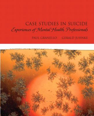 Case Studies in Suicide: Experiences of Mental Heath Professionals
