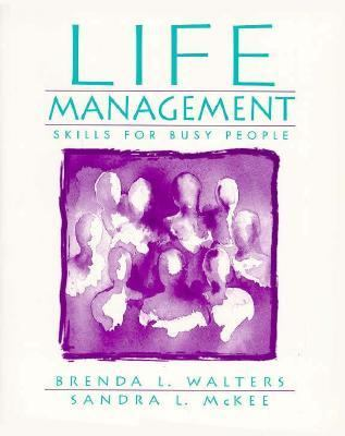 Life Management: Skills for Busy People - Sandra L. McKee - Paperback