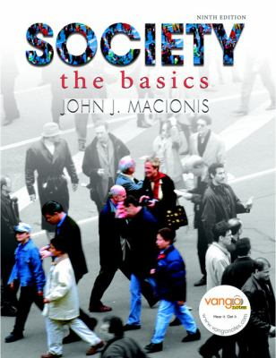 Society: The Basics (9th Edition) (MySocLab Series)