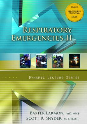 Respiratory Emergencies II, Dynamic Lecture Series