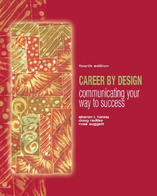 Career by Design: Communicating Your Way to Success (4th Edition)