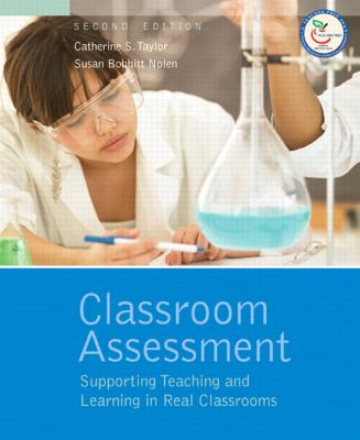Classroom Assessment Supporting Teaching and Learning in Real Classrooms