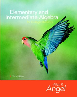 Elementary and Intermediate Algebra for College Students (3rd Edition)