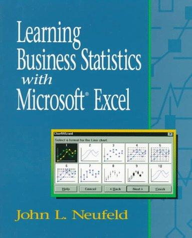 Learning Business Statistics with Microsoft Excel 5.0