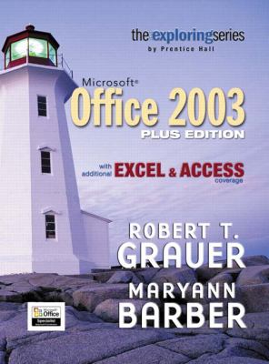 Microsoft Office 2003 With Additional Excel & Access Coverage