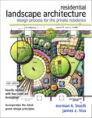 Residential Landscape Architecture : Design Process for the Private Residence