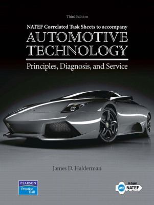 NATEF Correlated Job Sheets for Automotive Technology: Principles, Diagnosis, and Service