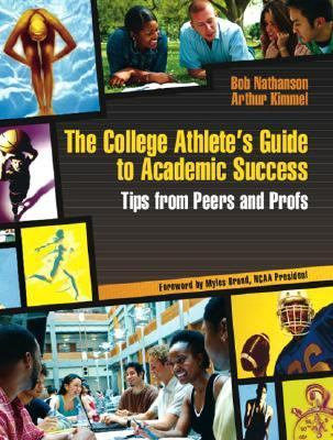 College Athlete's Guide to Academic Success Tips from Peers And Profs