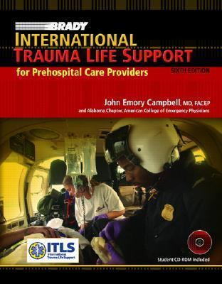 International Trauma Life Support (6th Edition)