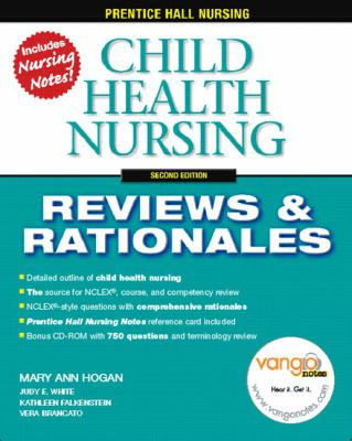 Child Health Nursing, 2nd (Prentice-Hall Nursing Reviews & Rationales)