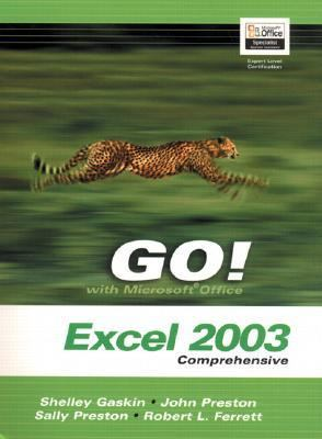 Go Microsoft Excel 2003 Comprehensive + Student Cd