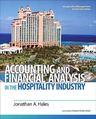 Accounting and Financial Analysis in the Hospitality Industry (Hospitality Management Essentials Series)