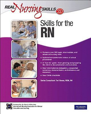 Real Nursing Skills 2.0: Skills for the RN (2nd Edition)