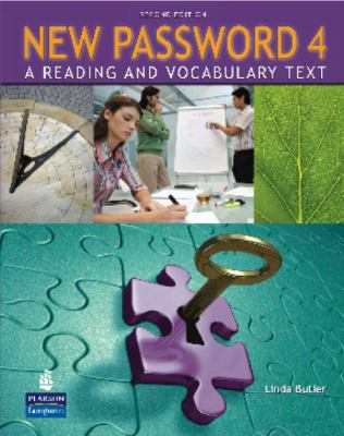 New Password 4: A Reading and Vocabulary Text (without MP3 Audio CD-ROM) (2nd Edition)
