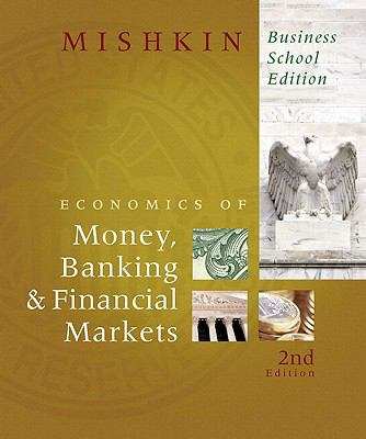 Economics of Money, Banking, and Financial Markets, The & MyEconLab Student Access Code Card (9th Edition)