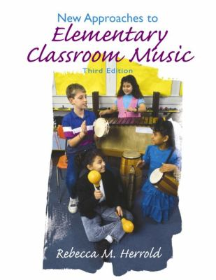 New Approaches to Elementary Classroom Music