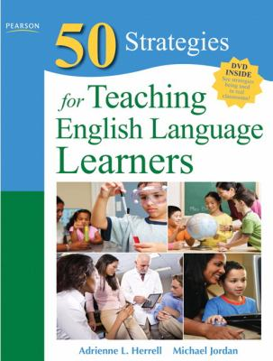 Fifty Strategies for Teaching English Language Learners (4th Edition) (Teaching Strategies Series)