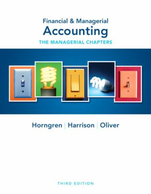 Financial & Managerial Accounting Ch 14-24 (Managerial Chapters) (3rd Edition)
