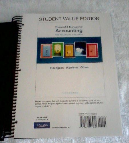 Financial & Managerial Accounting Ch 1-15 (Financial Chapters), Student Value Edition (3rd Edition)
