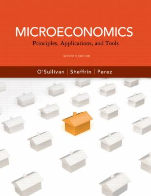 Microeconomics: Principles, Applications and Tools (7th Edition) (Pearson Series in Economics)