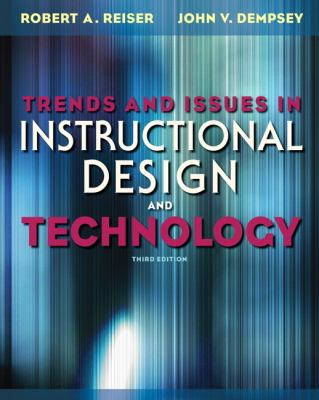 Trends and Issues in Instructional Design and Technology (3rd Edition)