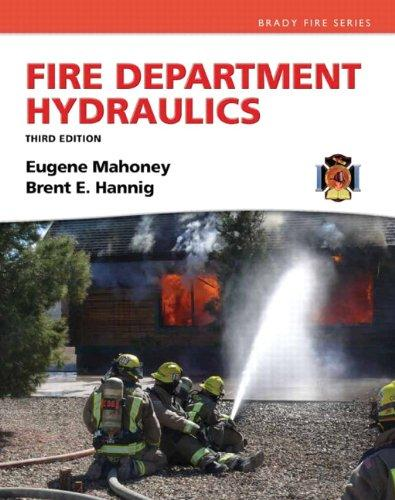 Fire Department Hydraulics (3rd Edition) (Brady Fire)