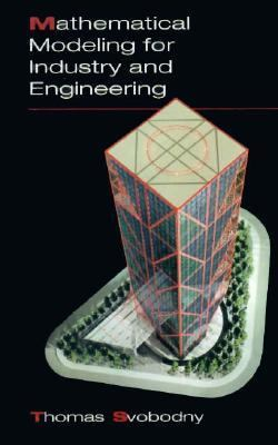 Mathematical Modeling for Industry and Engineering