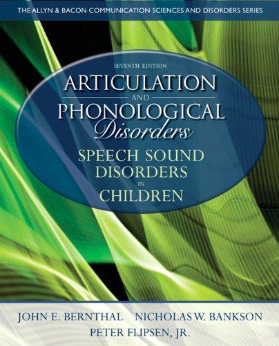 Articulation and Phonological Disorders: Speech Sound Disorders in Children (7th Edition) (Allyn & Bacon Communication Sciences and Disorders)