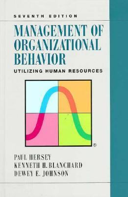 Management of Organizational Behavior Utilizing Human Resources