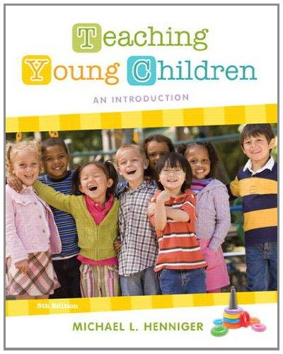 Teaching Young Children: An Introduction (5th Edition)