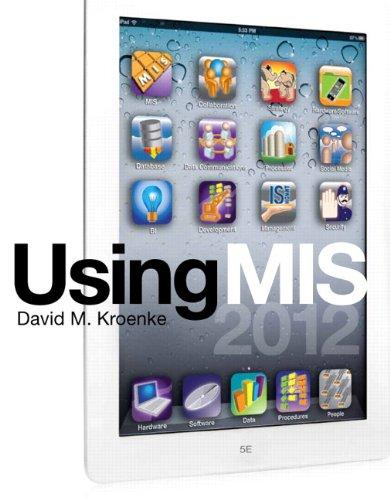 Using MIS (5th Edition)
