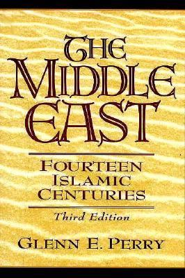 Middle East Fourteen Islamic Centuries