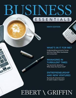 Business essentials 9th edition by ebert test bank.