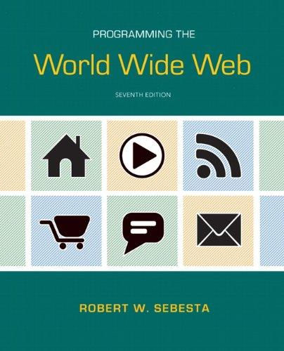 Programming the World Wide Web (7th Edition)
