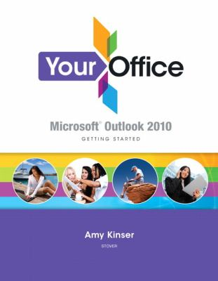 Your Office : Getting Started with Outlook 2010