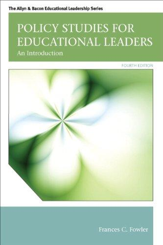 Policy Studies for Educational Leaders: An Introduction (4th Edition) (Allyn & Bacon Educational Leadership)