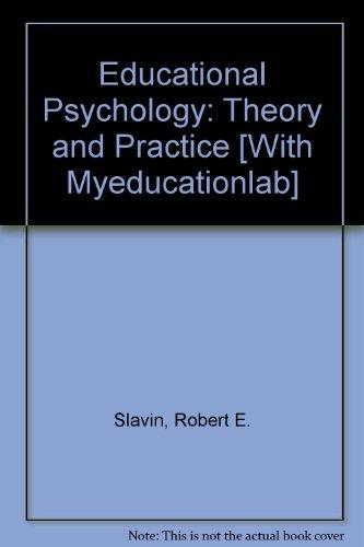 Educational Psychology: Theory and Practice with MyEducationLab Pegasus (10th Edition)