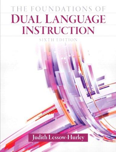 The Foundations of Dual Language Instruction (6th Edition)