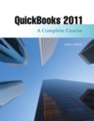 QuickBooks Pro 2011 : A Complete Course and QuickBooks 2011 Software