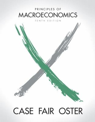 Principles of Macroeconomics plus MyEconLab with Pearson Etext Student Access Code Card Package (10th Edition)