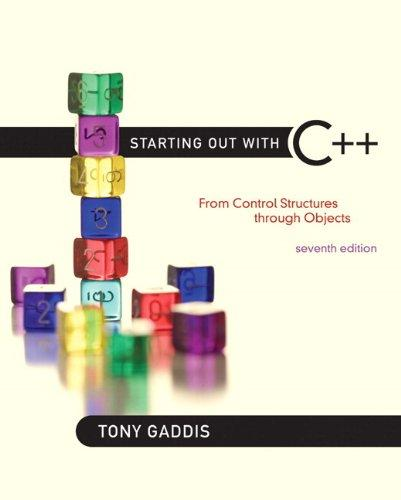 Starting Out with C++: From Control Structures through Objects plus MyProgrammingLab with Pearson eText -- Access Card Package (7th Edition)