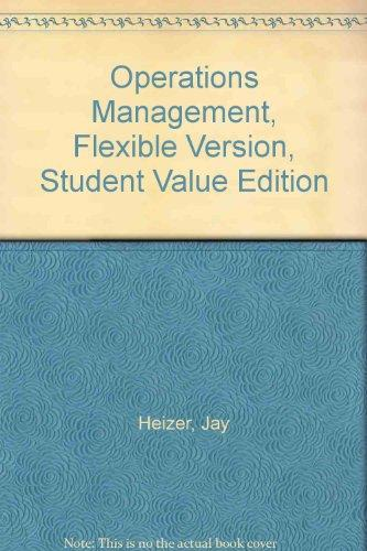 Operations Management, Flexible Version, Student Value Edition (10th Edition)
