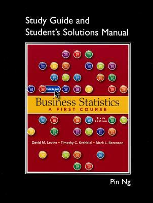 Student Solutions Manual for Business Statistics : A First Course