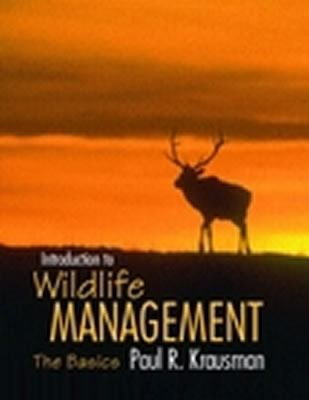 Introduction to Wildlife Management The Basics