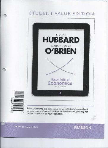 Essentials of Economics, Student Value Edition (3rd Edition) (The Pearson Series in Economics)