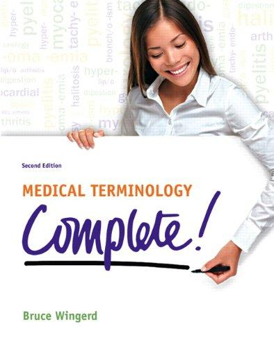 Medical Terminology Complete! (2nd Edition)