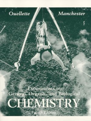 Experiments in General, Organic, and Biological Chemistry