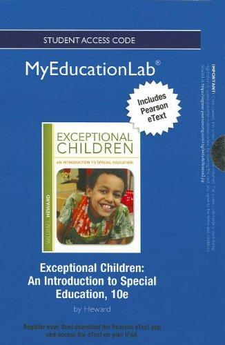 NEW MyEducationLab with Pearson eText -- Standalone Access Card -- for Exceptional Children: An Introduction to Special Education (myeducationlab (Access Codes))